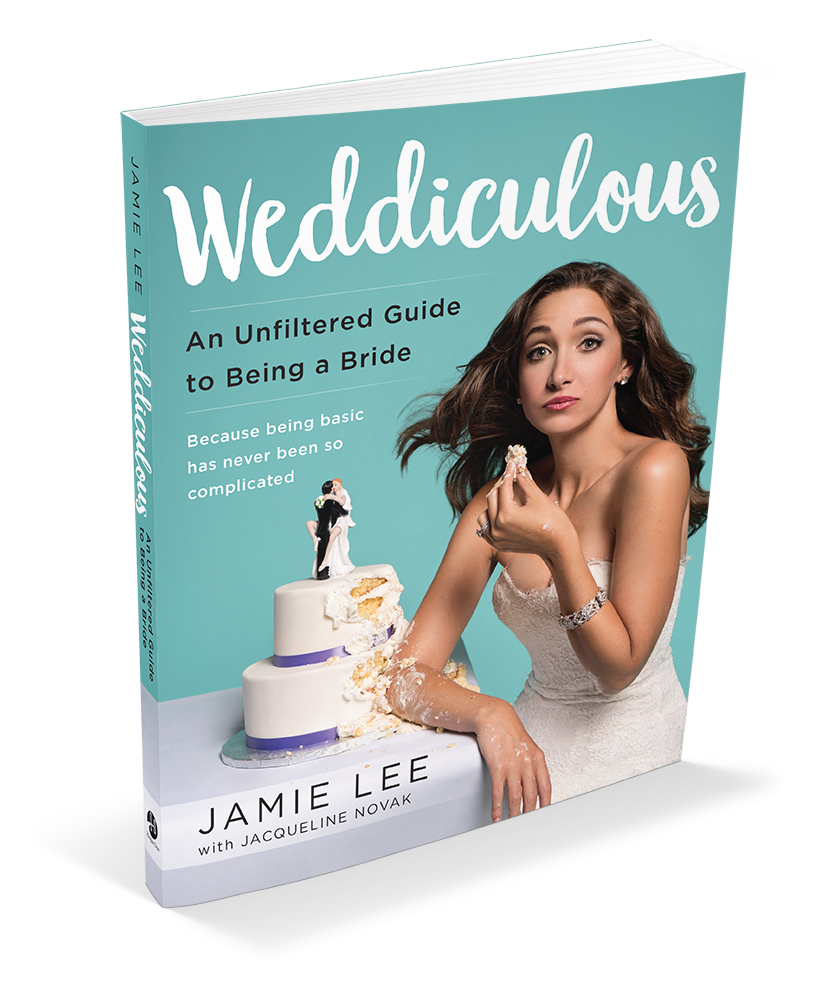 Weddiculous a book by jamie lee an unfiltered guide to being a